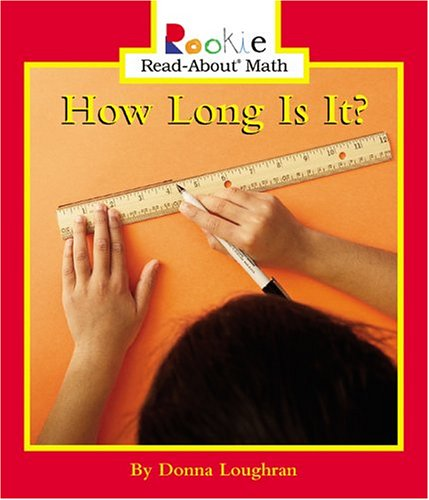 How Long Is It? (Rookie Read-About Math) pdf