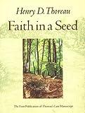 Faith in a Seed, Henry D. Thoreau, 1559631821