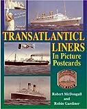 Transatlantic Liners in Picture Postcards