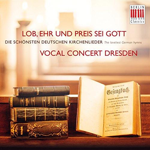 Lob, Ehr und Preis sei Gott (Die schönsten deutschen Kirchenlieder) ()