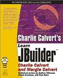 Charles Calverts's Learn JBuilder 7