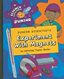 Experiment with Magnets, Christine Taylor-Butler, 1602798443