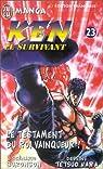 Ken le survivant, tome 23 : Le Testament du roi vainqueur ! par Tetsuo