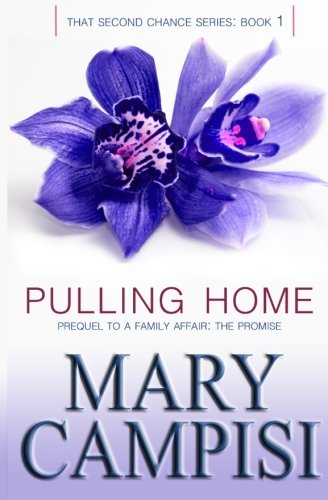 Read Online Pulling Home (That Second Chance) (Volume 1) ebook
