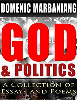 God and Politics: A Collection of Essays and Poems by [Marbaniang, Domenic]