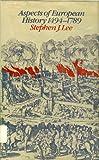 Aspects of European History, 1494-1789, Stephen J. Lee, 0416709303