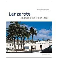 Lanzarote. Impressionen einer Insel
