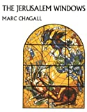 Front cover for the book The Jerusalem Windows by Marc Chagall