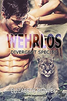 Wehrlos (Divergent Species 2) (German Edition) by [Monvey, Elizabeth]