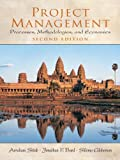 Project Management: Processes, Methodologies, and Economics (Prentice-Hall International Series in Industrial & Systems Engineering)