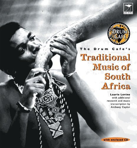 Read Online The Drumcafe's Traditional Music of South Africa pdf epub