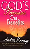 God's Promises, Our Benefits, Andrew Murray, 0883685787