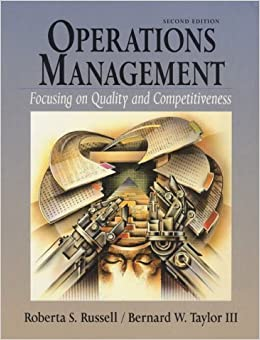 Operations Management: Focusing on Quality and Competitiveness