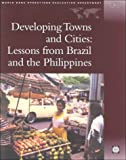 Developing Towns and Cities: Lessons from Brazil and the Philippines (Independent Evaluation Group Studies)