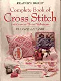 The Complete Book of Cross Stitch, Eleanor Van Zandt, 0895776219