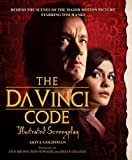 Image of The Da Vinci Code Illustrated Screenplay: Behind the Scenes of the Major Motion Picture
