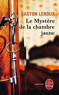 Le mystère de la chambre jaune, Leroux, Gaston