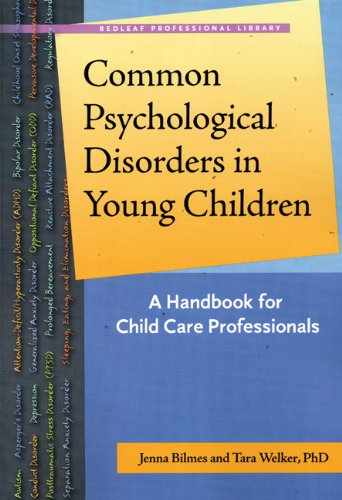 Read Online Common Psychological Disorders in Young Children: A Handbook for Child Care Professionals (Redleaf Professional Library) ebook