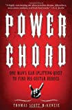 Power Chord: One Man's Ear-Splitting Quest to Find His Guitar Heroes by McKenzie, Thomas Scott (2012) Paperback
