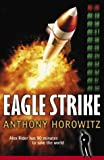 Eagle Strike (An Alex Rider Adventure)