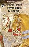 Psychologie du cheval par Hontang