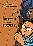 Museum Of The Future (DaBong Diaries Book 2)