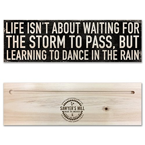 Life Isn't About Waiting for the Storm to Pass, But About Learning to Dance in the Rain - Handmade Wood Block Sign with Inspiring Quote for Home Wall Decor