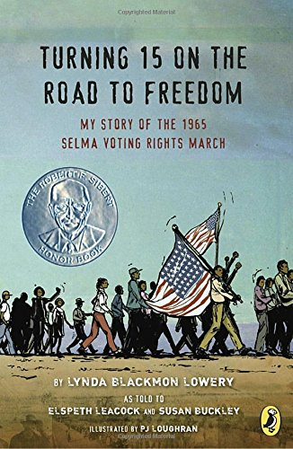 Turning 15 on the Road to Freedom: My Story of the 1965 Selma Voting Rights March (United States On The Road compare prices)