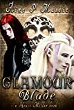 Glamour Blade: A House Millar Book