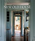 Creating a New Old House, Russell Versaci, 1561586153