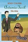 Artemis Fowl - Die Akte (Ein Artemis-Fowl-Roman, Band 60780)