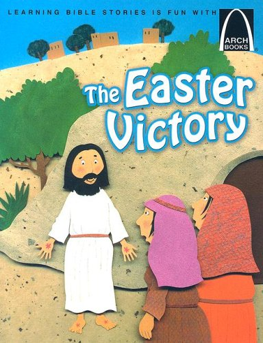 Easter Arch (The Easter Victory - Arch Books)