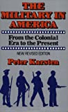 Military in America, Peter M. Karsten, 0029191904