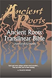 Ancient Roots Translinear Bible (ARTB) (Old Testament)