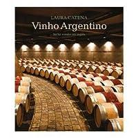 Vinho Argentino. Inclui Versão em Inglês