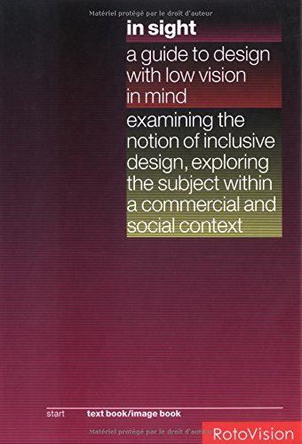 In Sight: Guide to Design with Low Vision in Mind