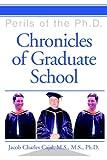 Chronicles of Graduate School, Jacob Cajal M.S. M.S., 059532035X