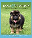 Dogs and Devotion, the, Monks of new skete, 1401322964