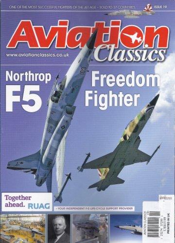 Aviation Classics # 19 (Northrop F5 Freedom Fighter,2013)