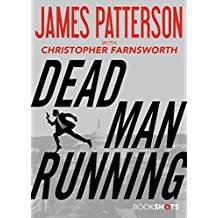 Dead Man Running (Kindle Single) (BookShots)