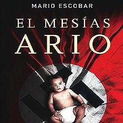 El Mesias Ario [The Aryan Messiah]