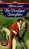 The Prodigal Daughter (Signet Regency Romance)