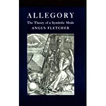 Allegory: The Theory of a Symbolic Mode