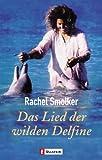 img - for Das Lied der wilden Delfine. book / textbook / text book