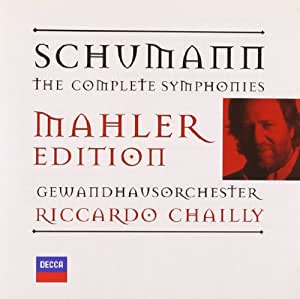Schumann - The Complete Symphonies (Mahler Edition)