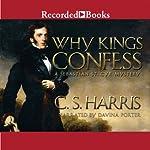 Why Kings Confess: A Sebastian St. Cyr Mystery | C. S. Harris