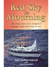 Red Sky in Mourning: The True Story of a Woman's Courage & Survival at Sea