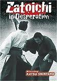 Zatoichi 24 - Zatoichi in Desperation