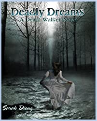 Deadly Dreams (A Death Walker Novel - Book One 1)
