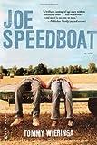 Joe Speedboat, Tommy Wieringa, 0802170722